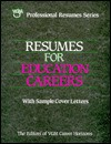 Resumes for Education Careers with Sample Cover Letters (Professional Resume Series) - Passport Books