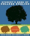 Student's Book of College English: Rhetoric, Reader, Research Guide, and Handbook [With Access Code] - David Skwire, Harvey S. Wiener