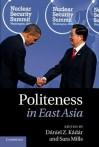 Politeness in East Asia - Daniel Z. Kadar, Sara Mills