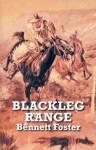 Blackleg Range - Bennett Foster
