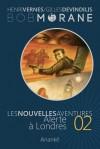 Alerte à Londres - Henri Vernes, Gilles Devindilis, Olivier Frot, Philippe Lefrancq