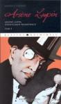 Arsene Lupin, dżentelmen włamywacz - Maurice Leblanc