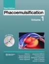 Phacoemulsification, 3rd Edition, Volume 1 - Robert H Osher, MD., Amar Agarwal, Athia Agarwal, Sunita Agarwal, I. Howard Fine, Keiki R. Mehta, Suresh Pandey, Mahipal S. Sachdev, Robert H. Osher