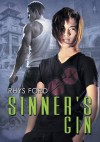 Sinner's Gin (French Edition) - Rhys Ford, Emmanuelle Rousseau