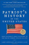 A Patriot's History of the United States: From Columbus's Great Discovery to America�s Age of Entitlement - Larry Schweikart, Michael Patrick Allen