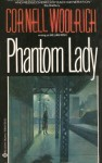 Phantom Lady - Cornell Woolrich