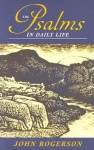 The Psalms in Daily Life - J.W. Rogerson