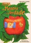 Poemas da Mentira e da Verdade - Luísa Ducla Soares, Ana Cristina Inácio
