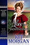 Love in Independence (Holiday Mail Order Brides Book 6) - Kit Morgan