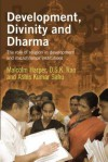 Development, Divinity and Dharma: The Role of Religion in Development and Microfinance Institutions - Malcolm Harper