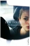 Die Kreutzersonate - Leo Tolstoy
