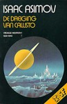 De dreiging van Callisto (Vroege Werken, #1 (1939-1940)) - Isaac Asimov, Jean-A. Schalekamp