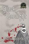 Black by Gaslight - Nene Adams