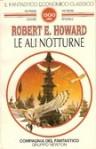 Le ali notturne - Robert E. Howard