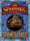 The Spiderwick Chronicles Stained Glass Book - Paul Nunn, John Sayles, David Berenbaum