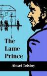 The Lame Prince - Alexei Nikolayevich Tolstoy