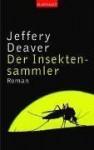 Der Insektensammler - Jeffery Deaver, William Jefferies, Hans-Peter Kraft