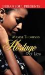 Hostage of Lies - Maxine Thompson