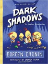 Dark Shadows: Yes, Another Misadventure (The Chicken Squad) - Doreen Cronin, Stephen Gilpin
