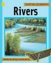 Rivers. Written by Sally Hewitt - Sally Hewitt