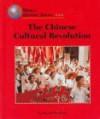 The Chinese Cultural Revolution - David Pietrusza