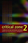 Critical Zone 2: A Forum of Chinese and Western Knowledge - Douglas Kerr, Shouren Tong