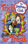 Trick or Treat (The Sleepover Club) - Jana Novotny Hunter
