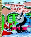 Thomas' Night Before Christmas (Thomas & Friends) - R. Schuyler Hooke, Richard Courtney