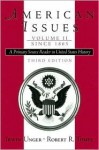 American Issues: A Primary Source Reader In United States History - Irwin Unger, Robert R. Tomes