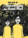 L'Ascension du Haut Mal, Tome 3 - David B.