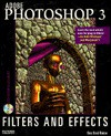 Adobe Photoshop 3 Filters and Effects - New Riders Development Group, Gary Kubicek