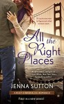 All the Right Places - Jenna Sutton