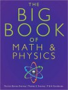 The Big Book of Math & Physics - Patricia Barnes-Svarmeu, Thomas E. Svarney, P. Erik Gundersen