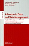 Advances in Data and Web Management: Joint 9th Asia-Pacific Web Conference, APweb 2007 and 8th International Conference on Web-Age Information Management, WAIM 2007 Huang Shan, China, June 16-18, 2007 Proceedings - Guozhu Dong