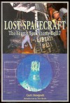 Lost Spacecraft: The Search for Liberty Bell 7: Apogee Books Space Series 28 - Curt Newport, Tom Hanks