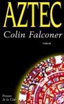 Aztec - Falconer Colin