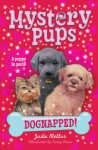 Dognapped! - Jodie Mellor, Penny Dann