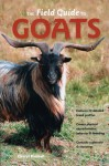 The Field Guide to Goats - Cheryl Kimball