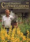 Geoff Hamilton's Cottage Gardens - Geoff Hamilton