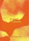Farewells to Plasma - Natasza Goerke, W. Martin