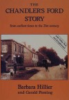 The Chandler's Ford Story: From Earliest Time To The 21st Century - Barbara J. Hillier, Gerald Ponting