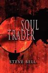Soul Trader - Steve Bell