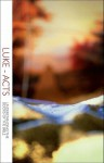 Luke - Acts: Understanding the Books of the Bible Study - Christopher R. Smith