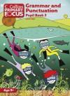Grammar and Punctuation: Pupil Book 3 (Collins Primary Focus) - Louis Fidge