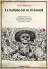 La ballata del re di denari - Yuri Herrera, Pino Cacucci