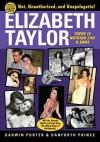 Elizabeth Taylor - Darwin Porter, Danforth Prince