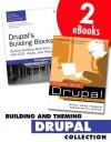 Building and Theming Drupal Collection - Emma Jane Hogbin, Konstantin Kxe4fer, Earl Miles, Lynette Miles