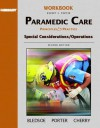 Brady Paramedic Care: Principles & Practice, Special Considerationis Operations - Robert S. Porter, Bryan E. Bledsoe, Richard A. Cherry