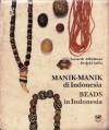 Manik Manik di Indonesia / Beads in Indonesia - Sumarah Adhyatman, Redjeki Arifin