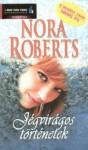 Jégvirágos történetek - Nora Roberts, Dóra Bakay, Viktória Radics